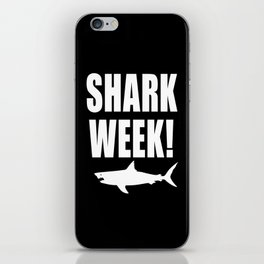 Shark Week, white text on black iPhone Skin