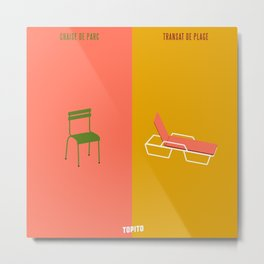 Chaise VS Transat (Paris VS Marseille) Metal Print