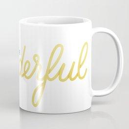 You're Wonderful (White Edition) Coffee Mug