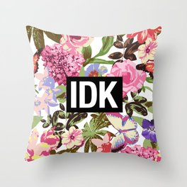 IDK Throw Pillow
