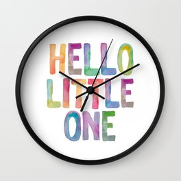 Hello Little One - watercolor rainbow typography Wall Clock