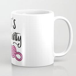 Let's get Knotty Coffee Mug