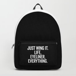 Just Wing It Funny Quote Backpack