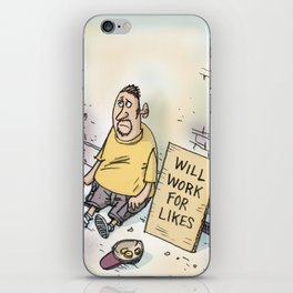 Begging For Likes  iPhone Skin