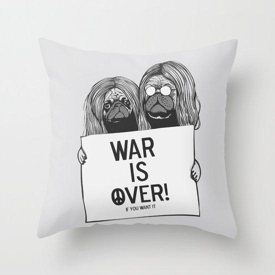 War is over Pugs Throw Pillow