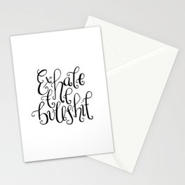 Monochrome hand lettered quote - Exhale the bullshit Stationery Cards