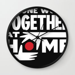 one world together at home Wall Clock