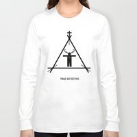 true detective Long Sleeve T-shirts featuring True Detective by Deep Search