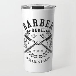 Barber Rebel Travel Mug