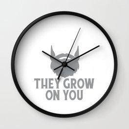 Clever Beard Jokes - Beards They Grow On You Wall Clock