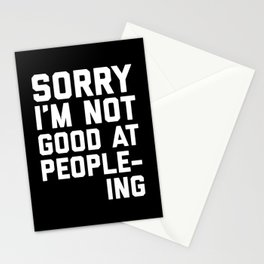 Not Good At People-ing Funny Quote Stationery Cards