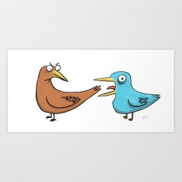 Some Silly Birds Art Print
