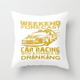 WEEKEND FORECAST CAR RACING Throw Pillow