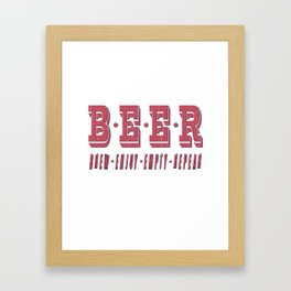 b.e.e.r. - I love beer Framed Art Print