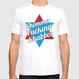 Shommer Fucking Shabbos T-shirt