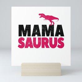 Mama Saurus Mom Mommy Dino Dinosaur T-Rex Gift Mini Art Print