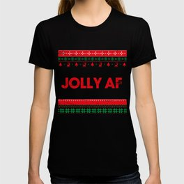 Jolly AF, Jolly As Fuck Sarcastic Christmas T-shirt