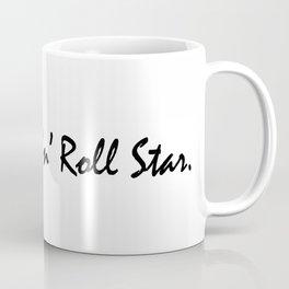 I'm a Rock 'n' Roll Star. Coffee Mug