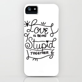Simple Black and White Hand Drawn Love Quote iPhone Case