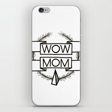 WOW MOM iPhone Skin
