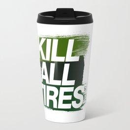 Kill All Tires v4 HQvector Travel Mug