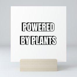 Powered By Plants Mini Art Print
