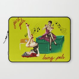 Just Gals Being Pals Laptop Sleeve