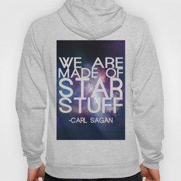 Carl Sagan Quote - Star Stuff Hoody