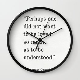 George Orwell quote Wall Clock