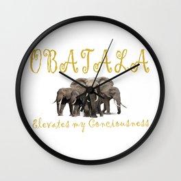 Obatala Elevates My Conciousness Wall Clock
