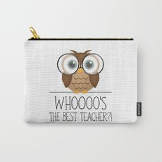Whoooo's The Best Teacher?! Carry-All Pouch