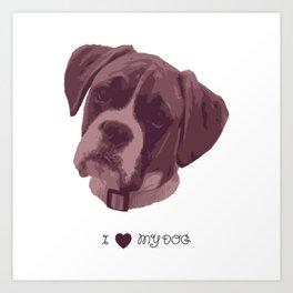 I love my dog - Boxer, pink Art Print