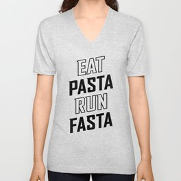 Eat Pasta Run Fasta v2 Unisex V-Neck