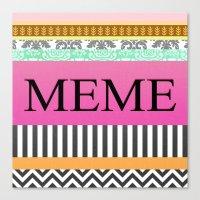 meme Canvas Prints featuring Meme by Be Raza