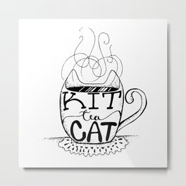 Kittea Cat - Tea Lover - Cat Lover - Mug Cup Lettering - Line Art Metal Print