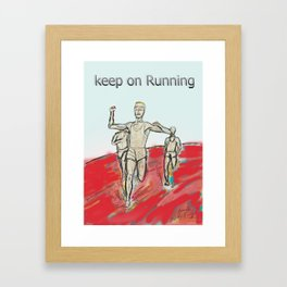 Keep on Running athletes motivational art Framed Art Print