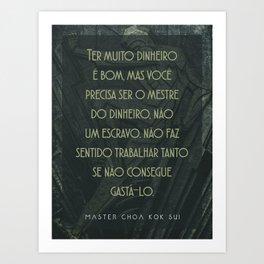 Master of Money (Portuguese) Art Print
