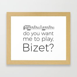 Clarinet - Do you want me to play, Bizet? (white) Framed Art Print
