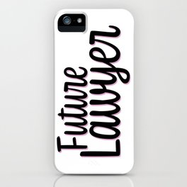 Future Lawyer iPhone Case
