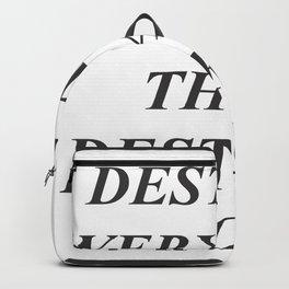 Destroy Everything Backpack