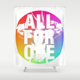 ALL FOR ONE Shower Curtain