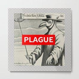 PLAGUE Metal Print