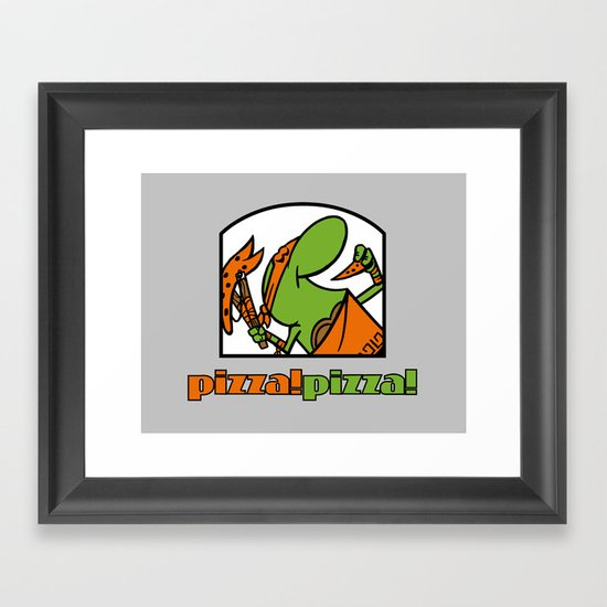 Pizza Pizza! Framed Art Print