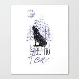 Show no Fear T-shirt Canvas Print