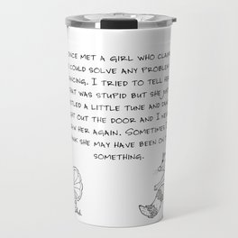 Danced right out the door Travel Mug
