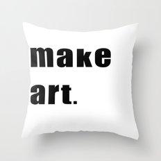 make art. Throw Pillow