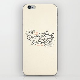 EVERYTHING BEAUTIFUL iPhone Skin
