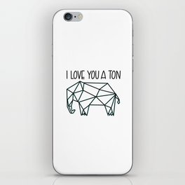 I Love You A Ton iPhone Skin