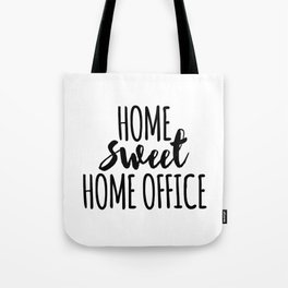 Home sweet home office Tote Bag