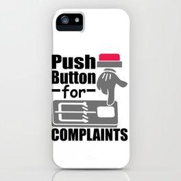 Push Button For Complaints Mouse Trap No Complaining iPhone Case